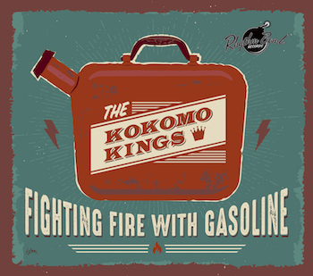 Kokomo Kings - Fighting Fire With Gasoline ( ltd Lp )